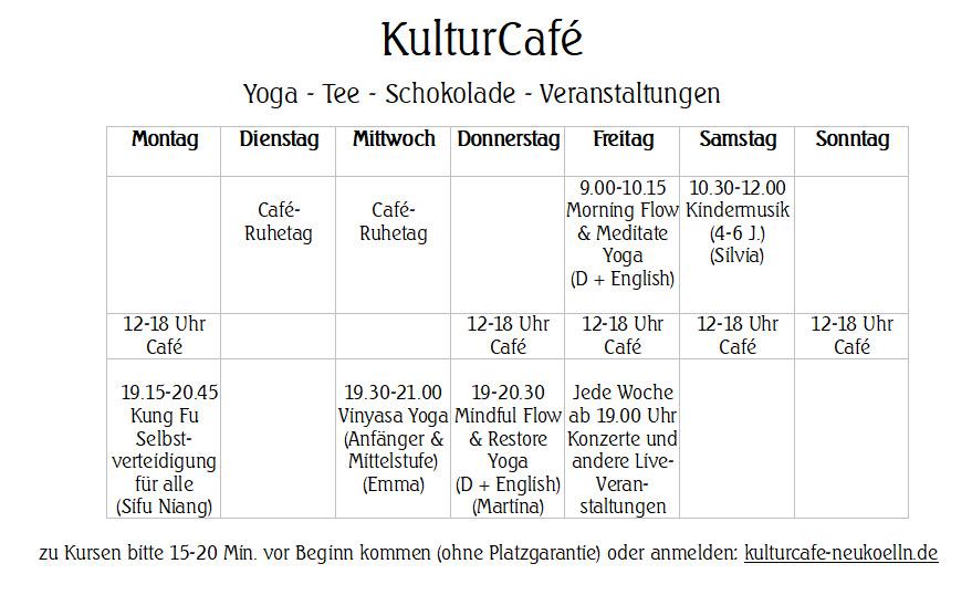 Wochenübersicht Öffnungszeiten und Kurse KulturCafé Friedelstr. Neukölln