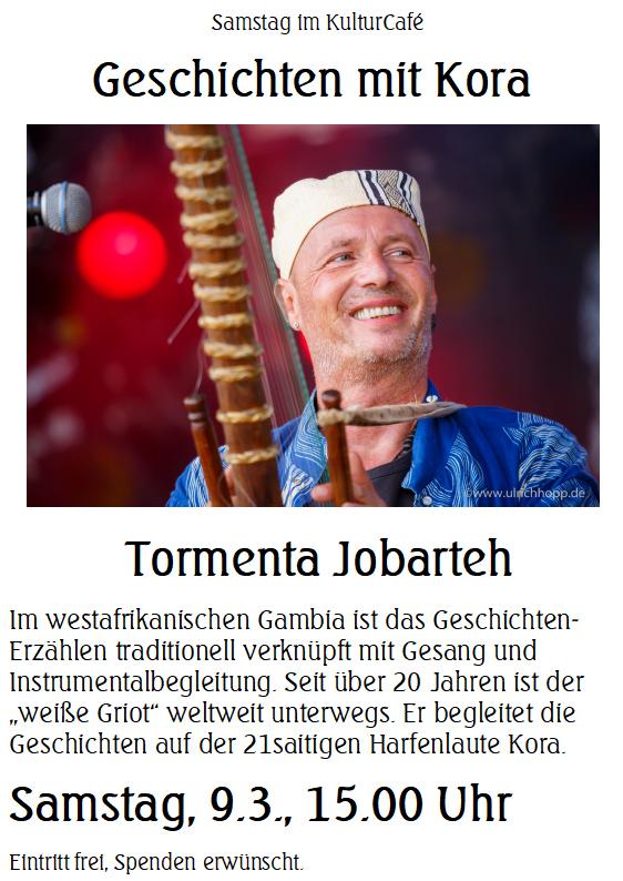 """Samstag im KulturCafé --- Geschichten mit Kora  Tormenta Jobarteh ---- Im westafrikanischen Gambia ist das Geschichten-Erzählen traditionell verknüpft mit Gesang und Instrumentalbegleitung. Seit über 20 Jahren ist der """"weiße Griot"""" weltweit unterwegs. Er begleitet die Geschichten auf der 21saitigen Harfenlaute Kora. ---- Samstag, 9.3., 15.00 Uhr Eintritt frei, Spenden erwünscht."""