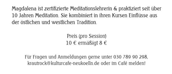 Preis (pro Session) 10 € ermäßigt 8 € --- Für Fragen und Anmeldungen gerne unter 030 789 90 298, krautrock@kulturcafe-neukoelln.de oder im Café melden!